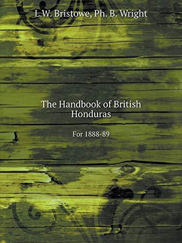 9785519056786: The Handbook of British Honduras For 1888-89