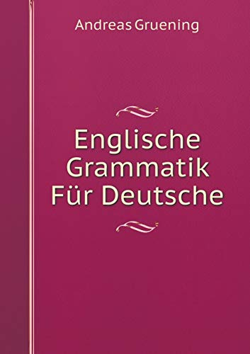 9785519058421: Englische Grammatik Für Deutsche
