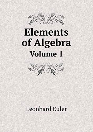 9785519058513: Elements of Algebra Volume 1