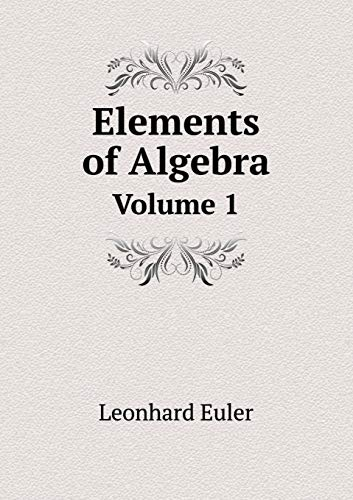 9785519058513: Elements of Algebra Volume 1