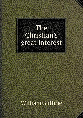 9785519062220: The Christian's great interest