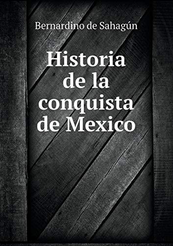 9785519062701: Historia de la conquista de Mexico (Spanish Edition)