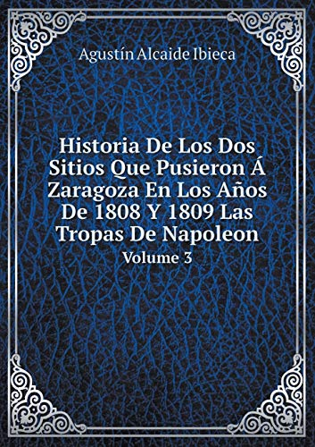 Historia de Los DOS Sitios Que Pusieron: Agustin Alcaide Ibieca