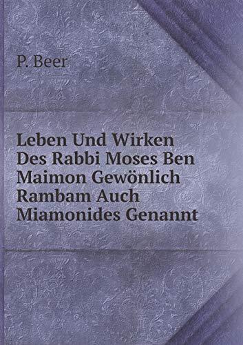 9785519064446: Leben Und Wirken Des Rabbi Moses Ben Maimon Gewönlich Rambam Auch Miamonides Genannt