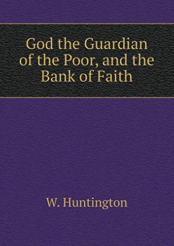 9785519068116: God the Guardian of the Poor, and the Bank of Faith