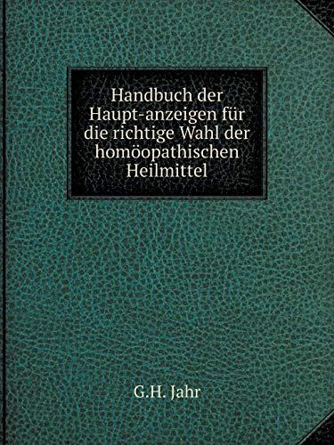 9785519073073: Handbuch der Haupt-anzeigen für die richtige Wahl der homöopathischen Heilmittel