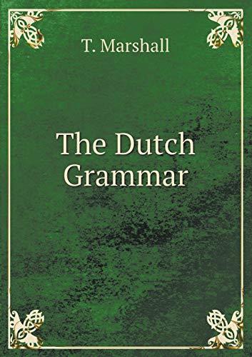 9785519075466: The Dutch Grammar