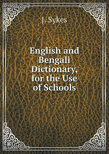 9785519078290: English and Bengali Dictionary, for the Use of Schools