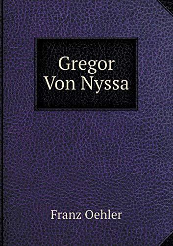 9785519079709: Gregor Von Nyssa