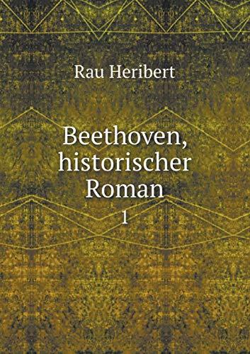 9785519079907: Beethoven, historischer Roman 1