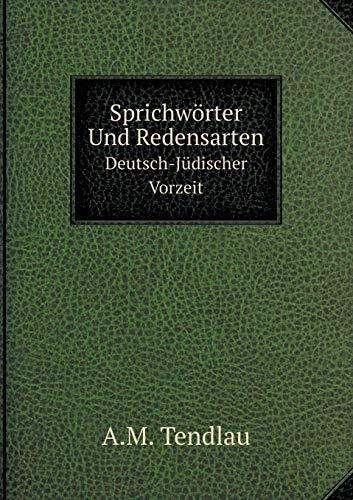 9785519080538: Sprichwörter Und Redensarten Deutsch-Jüdischer Vorzeit