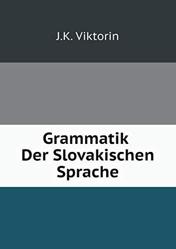 9785519080606: Grammatik Der Slovakischen Sprache (German Edition)