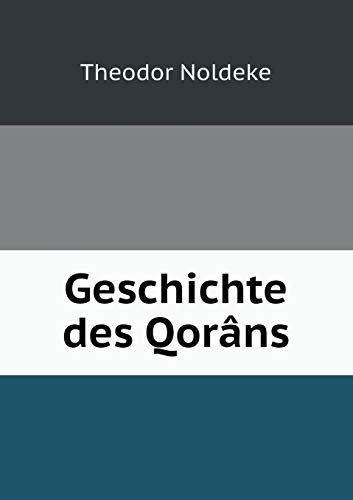 9785519080729: Geschichte des Qorâns (German Edition)