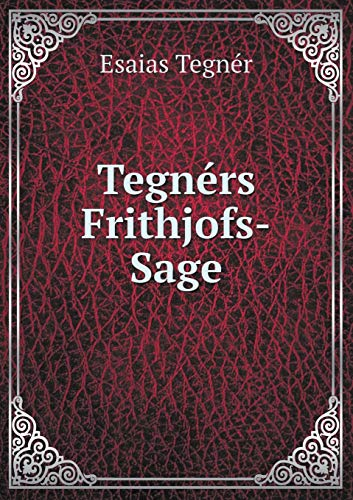 9785519084932: Tegnérs Frithjofs-Sage (German Edition)