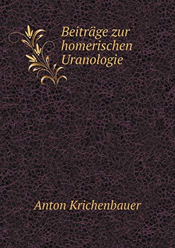 9785519092555: Beitrage Zur Homerischen Uranologie