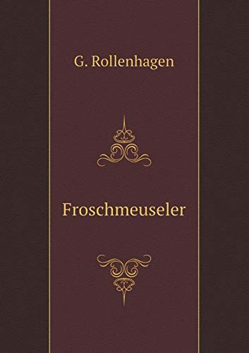 9785519095280: Froschmeuseler (German Edition)