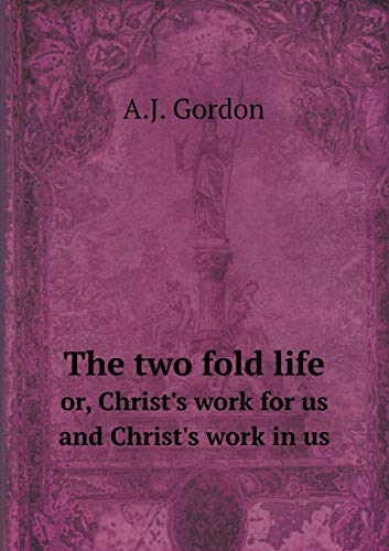 9785519103145: The two fold life or, Christ's work for us and Christ's work in us