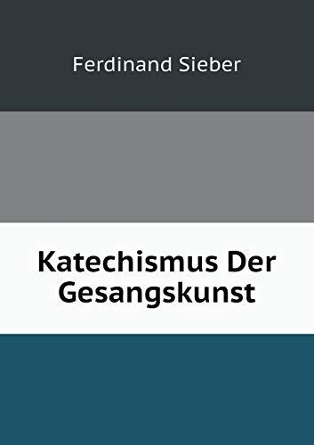 9785519107129: Katechismus Der Gesangskunst (German Edition)