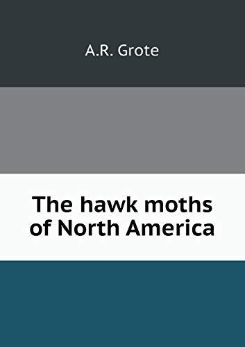 9785519108164: The hawk moths of North America