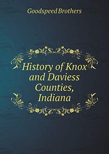 History of Knox and Daviess Counties, Indiana