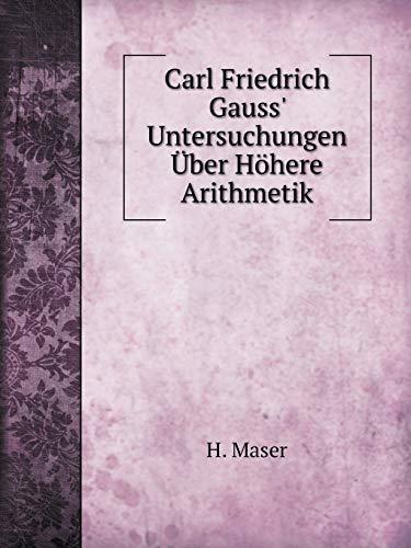 9785519112376: Carl Friedrich Gauss' Untersuchungen Über Höhere Arithmetik