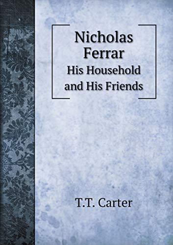 9785519119467: Nicholas Ferrar His Household and His Friends