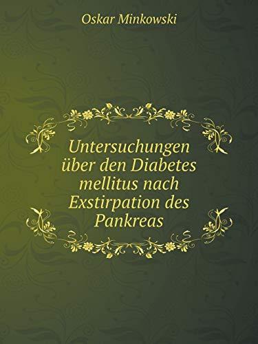 9785519119627: Untersuchungen über den Diabetes mellitus nach Exstirpation des Pankreas