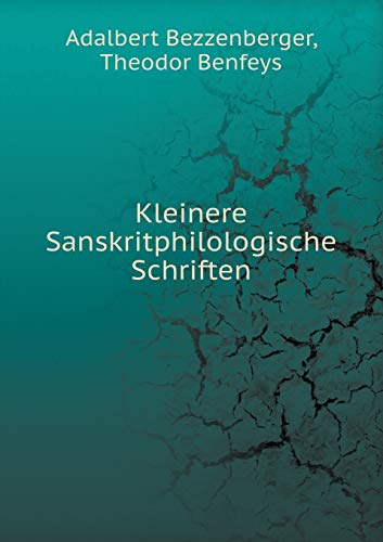 9785519120265: Kleinere Sanskritphilologische Schriften