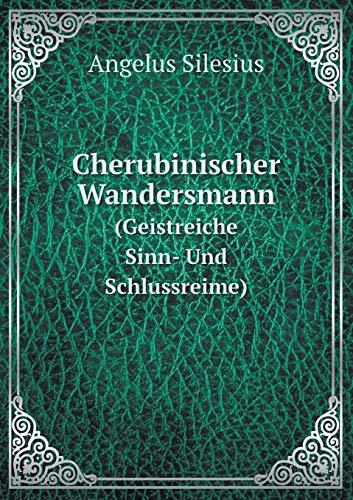 9785519122610: Cherubinischer Wandersmann (Geistreiche Sinn- Und Schlussreime) (German Edition)