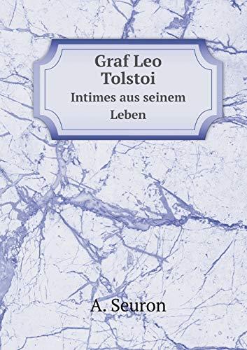 9785519123280: Graf Leo Tolstoi Intimes aus seinem Leben