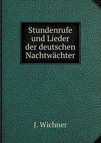 9785519125444: Stundenrufe und Lieder der deutschen Nachtwächter