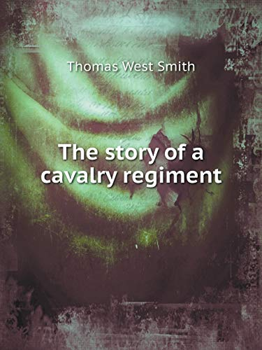 9785519125635: The story of a cavalry regiment
