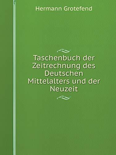 9785519127745: Taschenbuch der Zeitrechnung des Deutschen Mittelalters und der Neuzeit