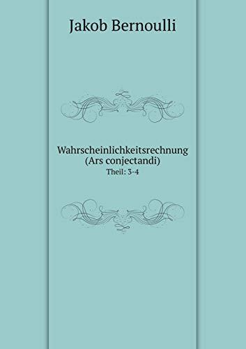 9785519130707: Wahrscheinlichkeitsrechnung (Ars conjectandi) Theil: 3-4