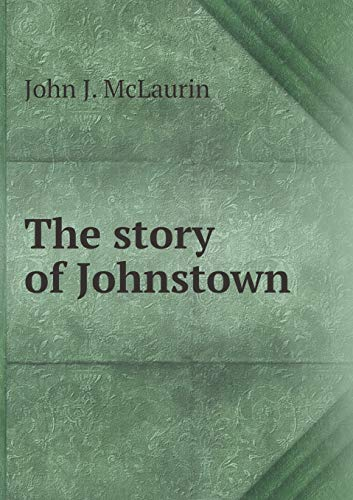 9785519132701: The story of Johnstown