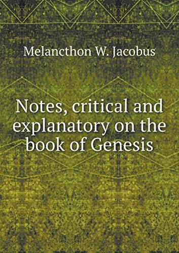 9785519135702: Notes, critical and explanatory on the book of Genesis