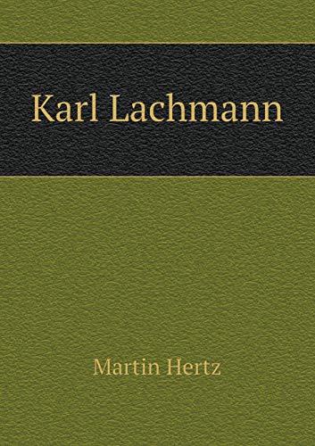 9785519136518: Karl Lachmann (German Edition)