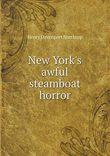 9785519137324: New York's awful steamboat horror