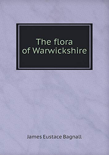9785519140188: The flora of Warwickshire