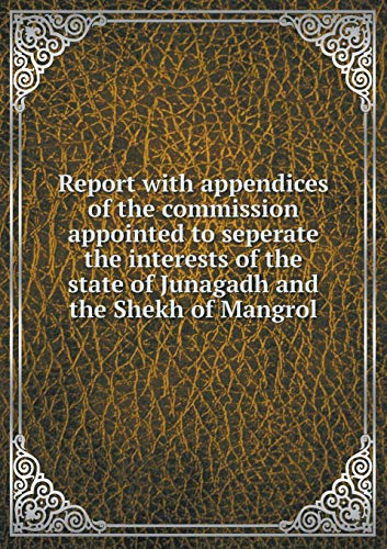 Report with Appendices of the Commission Appointed: Political Departament