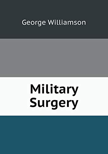 9785519152518: Military Surgery