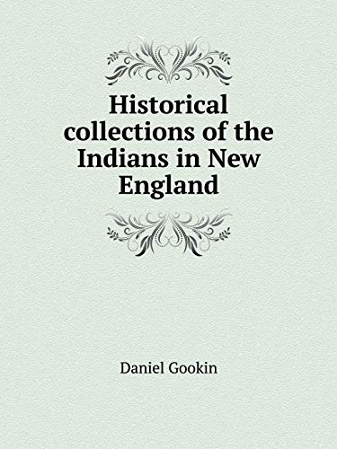 9785519152822: Historical collections of the Indians in New England