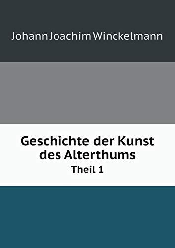 9785519159371: Geschichte der Kunst des Alterthums Theil 1