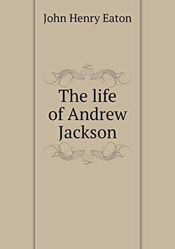 9785519168489: The life of Andrew Jackson
