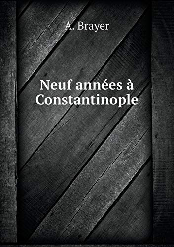 9785519179270: Neuf années à Constantinople (French Edition)