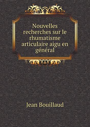 9785519180016: Nouvelles Recherches Sur Le Rhumatisme Articulaire Aigu En General