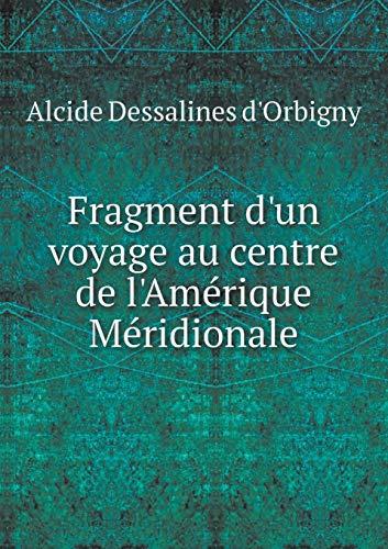9785519186469: Fragment d'Un Voyage Au Centre de l'Amérique Méridionale