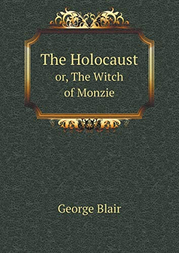 9785519187060: The Holocaust or, The Witch of Monzie