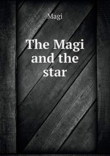 9785519189323: The Magi and the star