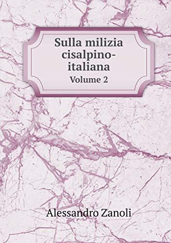 9785519193405: Sulla Milizia Cisalpino-Italiana Volume 2